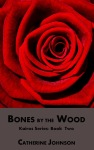 Bones by the Wood
